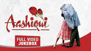 "\\\""Aashiqui\\\"" - Super Hit Songs Full Video (Jukebox)  Rahul Roy, Anu Agarwal  T-Series"