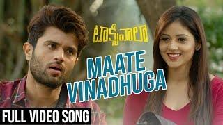 Maate Vinadhuga Full Video Song  Taxiwaala Video Songs  Vijay Deverakonda, Priyanka Jawalkar