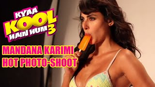 Mandana Karimi Hot photoshoot for Kyaa Kool Hain Hum 3