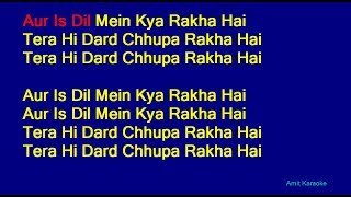 Aur Is Dil Mein Kya Rakha Hai - Suresh Wadkar Hindi Full Karaoke with Lyrics