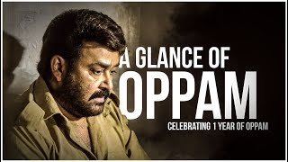 A GLANCE OF OPPAM -1st anniversary special Trailer | Mohanlal | Priyadarshan | 4 musics