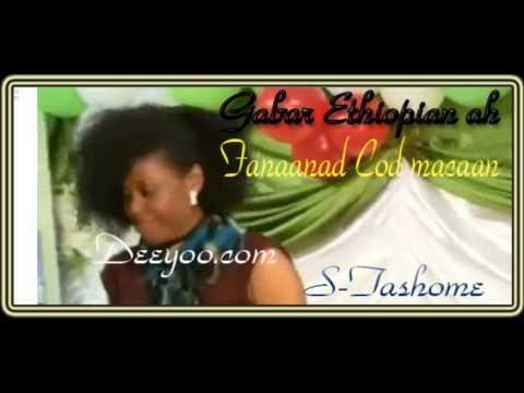 Hees Gabar Ethiopian ah qaadeyso oo macaan 2013, Deeyoo Somali Music