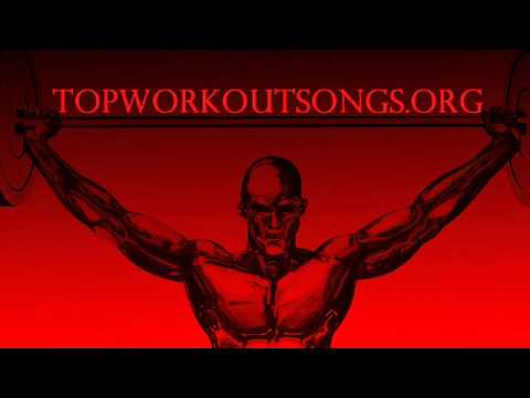 Top 10 Best New Pump Up Workout Songs and Music 2011 Gym Playlist 4