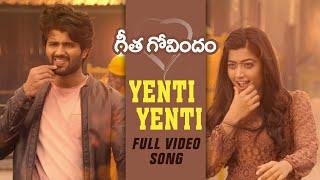 Yenti Yenti Full Video Song  Geetha Govindam  Vijay Deverakonda, Rashmika Mandanna, Gopi Sunder