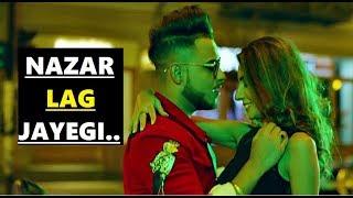 NAZAR LAG JAYEGI: Millind Gaba, Kamal Raja  Shabby  Lyrics  Latest Song 2018