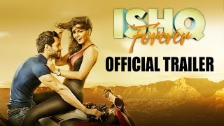 Ishq Forever - Theatrical Trailer