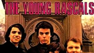 "You Better Run"" by the Young Rascals"