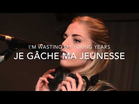 LONDON GRAMMAR 'WASTING MY YOUNG YEARS' TRADUCTION FRANÇAISE