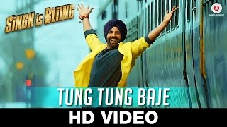 Singh Is Bliing - Tung Tung Baje