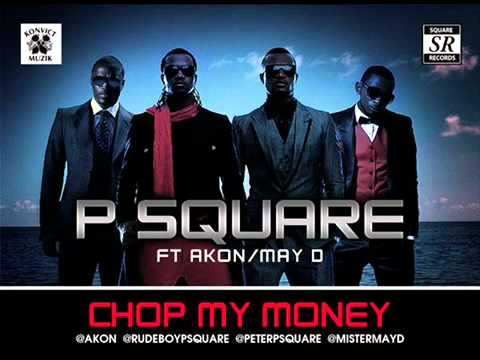 Psquare - Chop My Money Ft Akon &amp; MayD(Remix)