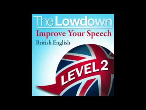 British English Level 2 -Improve Your Speech