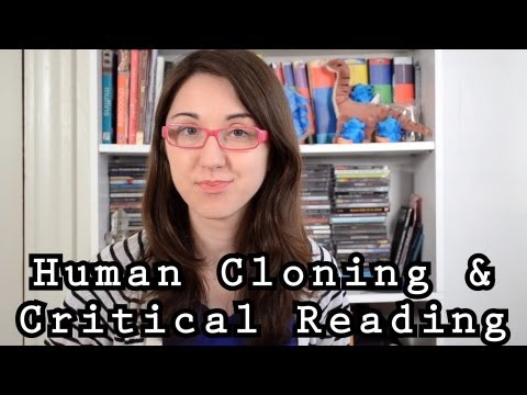 Human Cloning and Critical Reading: Bite Sci-zed