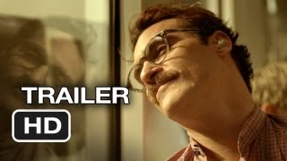 Her Official Trailer (2013) - Jaoquin Phoenix, Scarlett Johansson Movie HD