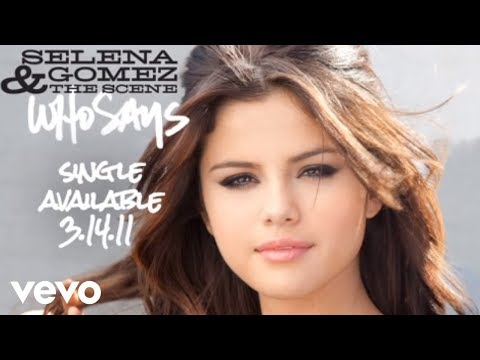 Selena Gomez & The Scene - Who Says (Audio)