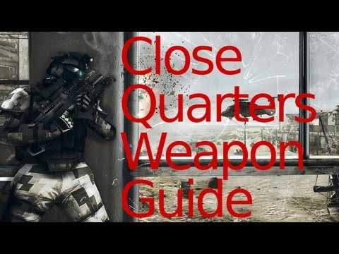 Battlefield 3 Close Quarters Weapon Guide