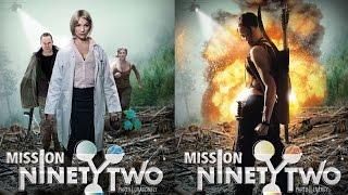 Mission NinetyTwo - Trailer