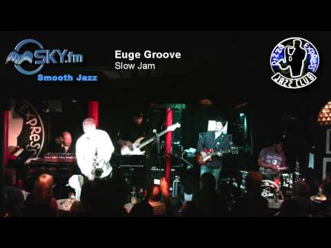 Euge Groove - Slow Jam -dTC0l_0s3CM
