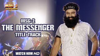 MSG The Messenger Video Song - MSG-2 The Messenger