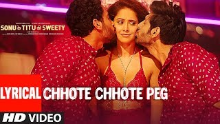 Chhote Chhote Peg (LYRICAL)  Yo Yo Honey Singh  Neha Kakkar  Navraj Hans  Sonu Ke Titu Ki Sweety