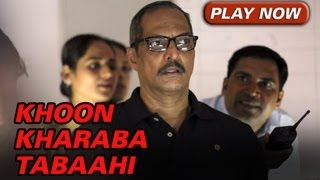 Khoon Kharaba Tabaahi Song - The Attacks Of 26/11 ft. Nana Patekar & Sanjeev Jaiswal