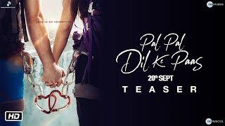 Pal Pal Dil Ke Paas | Official Teaser