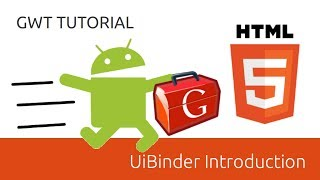 GWT Tutorial #6 UiBinder Introduction
