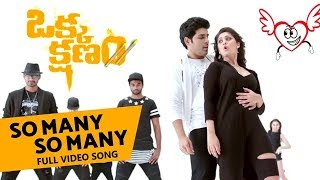 So Many So Many Full Video Song || Okka Kshanam