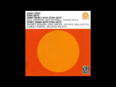 Lee - Stan Getz, Jimmy Raney, Terry Gibbs