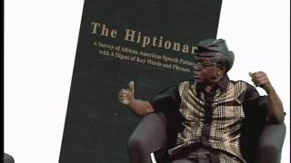 Professor El-Kati discusses his latest book The Hiptionary with Patricia Crumley Part 3- 8/2/2010