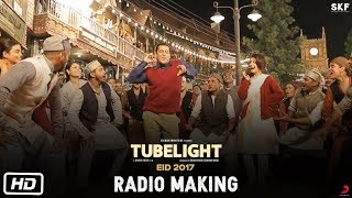 Tubelight - Radio Making