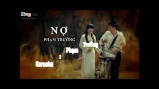 Nợ Phạm Trưởng - karaoke ( only singer )