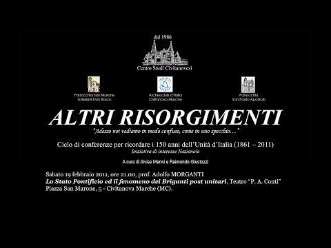 Morganti: lo Stato Pontificio e i briganti post unitari_19 febbraio 2011