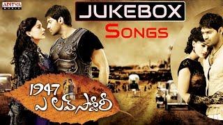 1947 A Love Story Telugu Movie Songs Jukebox