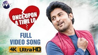 Once Upon A Time Lo Full Video Song - Ninnu Kori