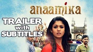 Anaamika Telugu | Official HD Trailer with Subtitles | Nayantara | Sekhar Kammula