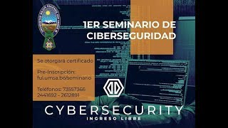 1er SEMINARIO DE CIBERSEGURIDAD 3/05/2019 (día 2)
