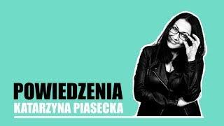 Piasecka - Rady, powiedzonka