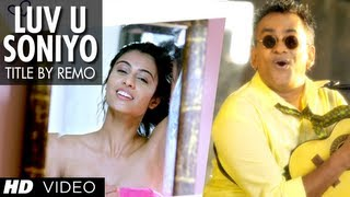 Luv U Soniyo Title Song by Remo Fernandes
