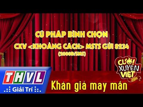 THVL | Cười xuyên Việt 2016 – Tập 5: Khán giả may mắn