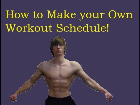 How to Make your Own Workout Schedule: Beginner Bodybuilding Basics Part 5