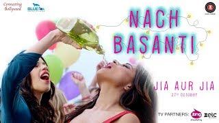 Nach Basanti | Jia Aur Jia