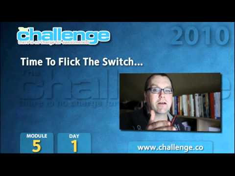 The Challenge 2010: Module 5/Day 1 - Flick The Switch