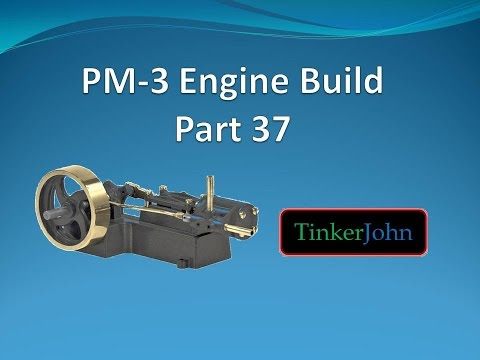 Part 37 - PM #3 Steam Engine-Piston Rod