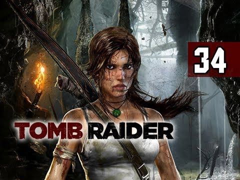 Tomb Raider Walkthrough - Part 34 Soul Transfer 2013 Gameplay Commentary