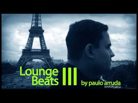 Lounge Beats 3 by Paulo Arruda | Deep & Jazz