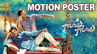 Gopala Gopala Motion Poster – First Look
