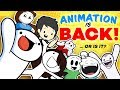 Is ANIMATION BACK on YOUTUBE?... feat. TheOdd1sOut, JaidenAnimations, TimTom, TheAMaazing and more!