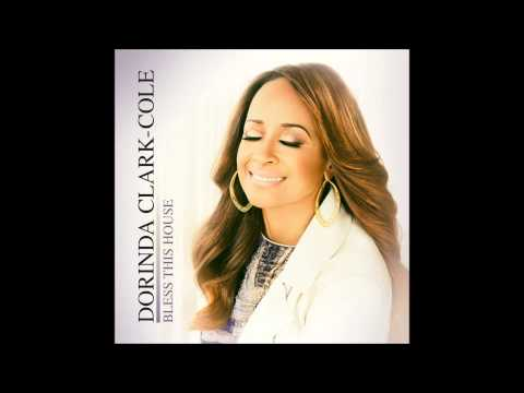 Dorinda Clark-Cole - Bless This House (Radio Edit) (AUDIO ONLY)
