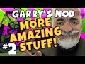 Garrys Mod - More Amazing Stuff Part 2 - Pinky and George