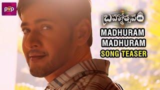 Madhuram Madhuram Song Teaser - Brahmotsavam